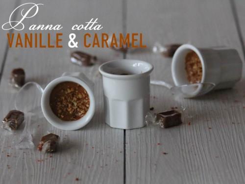 panna cotta vanille et caramel au beurre salé,panna cotta caramel au beurre salé