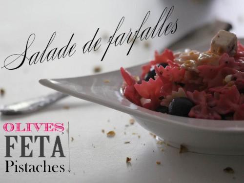 salade de mini farfalles {roses} olives,feta et pistaches