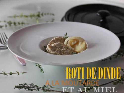 rôti de dinde à la moutarde et au miel & ses pommes de terre de,rôti de dinde à la moutarde,au miel et au vin blanc